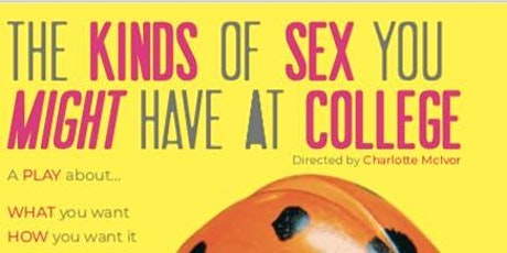 The Types of Sex You Might Have in College - Live Show tickets