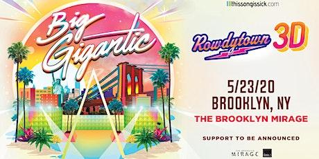 Big Gigantic – Rowdytown 3D tickets