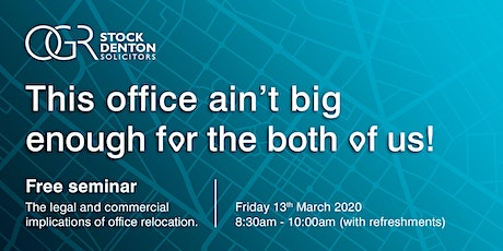 Legal and commercial implications of an office relocation - Breakfast Seminar tickets