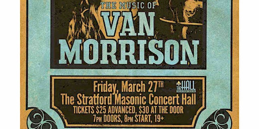 Matt Weidinger Presents: The Music Of Van Morrison