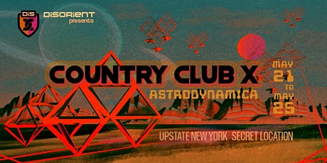 Disorient presents: COUNTRY CLUB X - Astrodynamica tickets