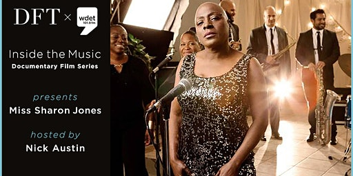 WDET Inside the Music Documentary Film Series: Miss Sharon Jones!