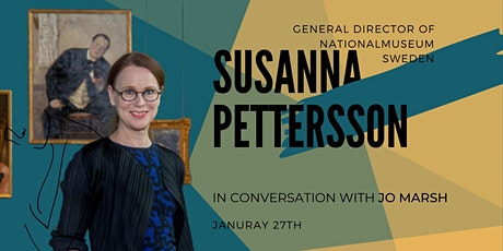 In Discussion with Dr. Susanna Pettersson, Director General at Nationalmuseum, Sweden tickets