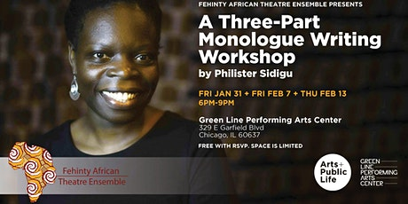 Fehinity Three-Part Monologue Writing Workshop by Phillster Sidigu tickets
