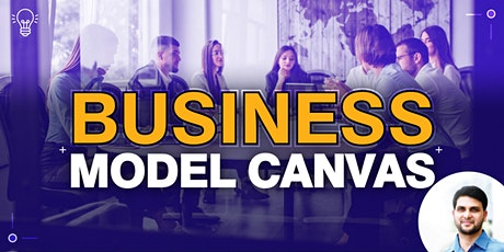 Business Model Canvas For Startup & Business tickets