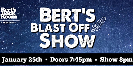 Bert's Blast Off Show tickets