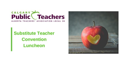 Substitute Teacher Convention Luncheon tickets