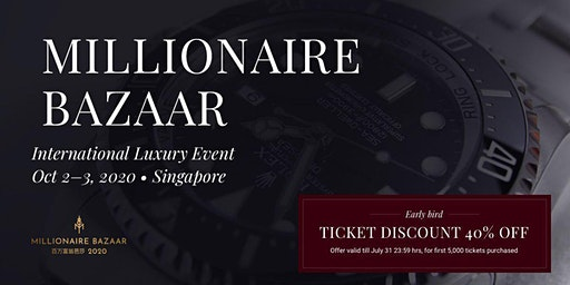 Millionaire Bazaar 2020 - Singapore