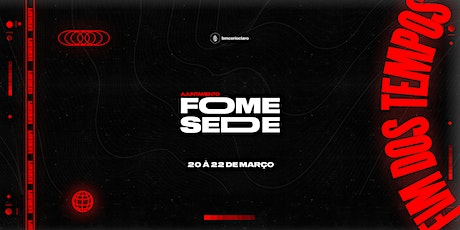 FOME E SEDE 2020 tickets