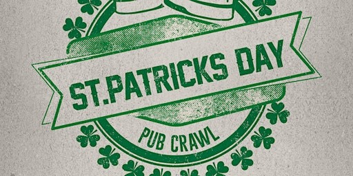 St. Patrick's Day Pub Crawl 2020