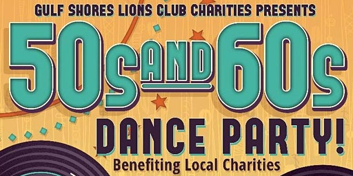 Gulf Shores Lions Club 50s and 60s Dance Party