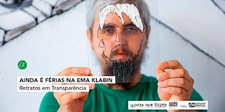 Ainda é férias na Ema Klabin | Retratos em Transparência ingressos