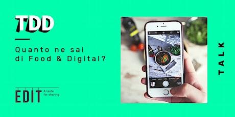 Quanto ne sai di Food & Digital? biglietti