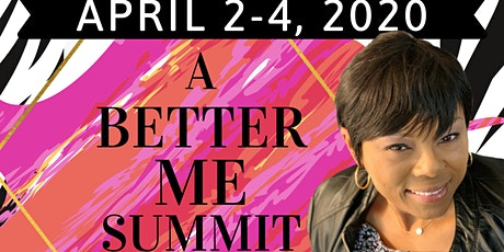 A Better Me Empowerment Summit Premier Package tickets