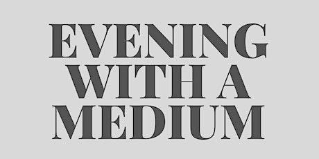 Evening with a medium tickets