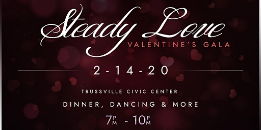 Steady Love - A Valentines Gala
