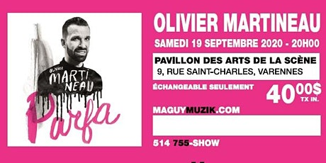 Olivier Martineau, 3ème supplémentaire ! Samedi 19 septembre 2020, 20h00 ! billets