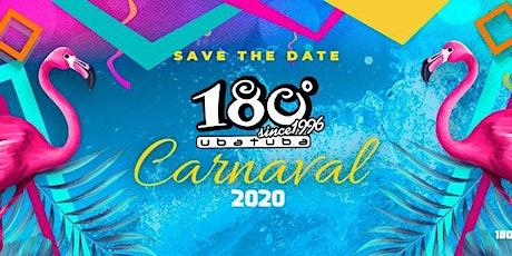 Segunda Carnaval - 180 Ubatuba  ingressos