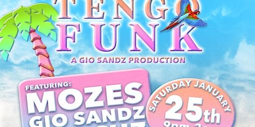 Free Tengo Funk RSVP w/ special guest djMozes