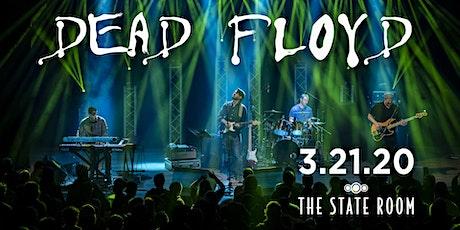 Dead Floyd tickets