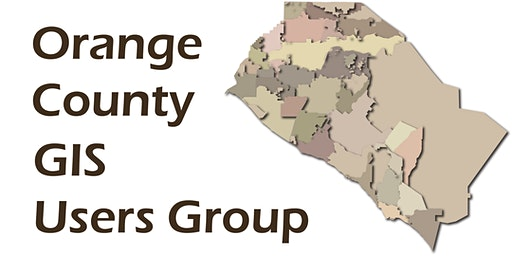 Orange County GIS Users Group Winter 2020 Meeting