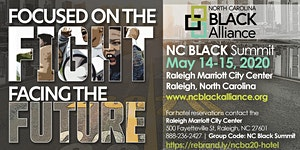2020 NC Black Summit: Focus on the Fight_Facing the...