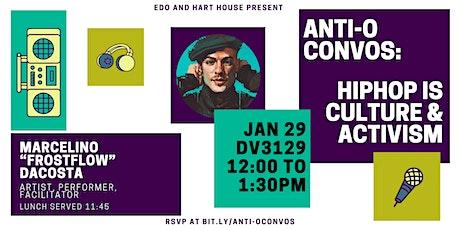 "Anti - ""O"" Convos: Hot Topics   A FULL STEP SAGA tickets"