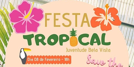 1ª Festa Tropical da Juventude