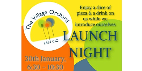 Village Orchard East CIC Launch night tickets