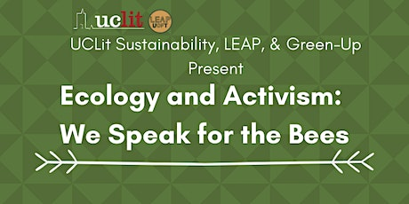 Ecology and Activism: We Speak for the Bees tickets