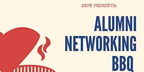 AMPD PRESENTS: Alumni Networking BBQ tickets