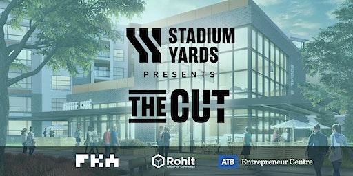 Stadium Yards Presents The Cut