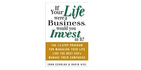 If Your Life Were a Business, Would YOU Invest In It? 02/03/2020 tickets