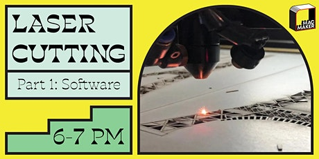 Learn Laser Cutting: Part I  tickets