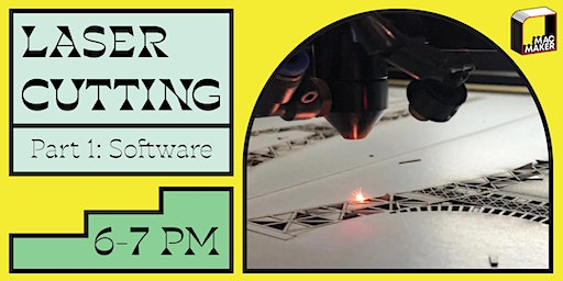 Learn Laser Cutting: Part I