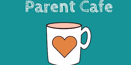 Parent Cafe - Parent Engagement Advisory Group tickets