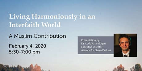 Living Harmoniously in an Interfaith World, a Muslim Contribution tickets