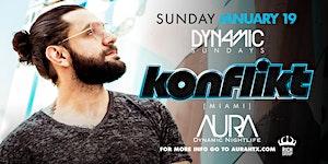 Aura Dynamic Sunday ft. Dj Konflikt  01.19.20 