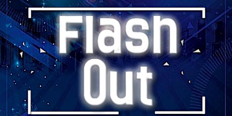 Flash Out tickets