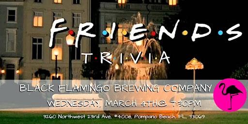 Friends Trivia at Black Flamingo Brewing Company