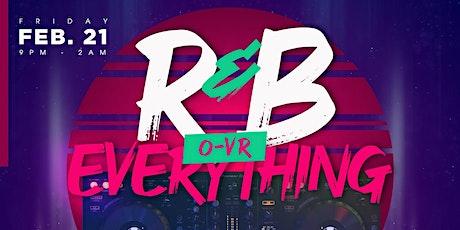R&B O-VR Everything (Feel Good Friday) tickets