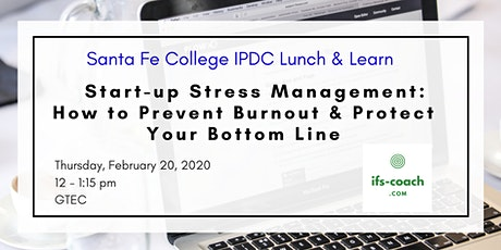 IPDC Lunch & Learn: Start-up Stress Management: How to Prevent Burnout & Protect Your Bottom Line tickets