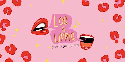 Los & Lippig Netwerk & Inspiratie Events |  Onderneemsters Editie