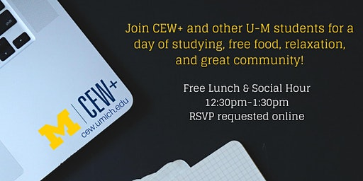 CEW+ Study Day: End of Term Lunch, Recharge & Study Space (W2020)