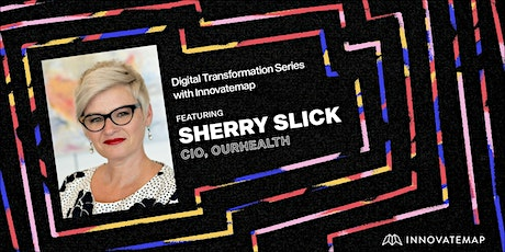 Digital Transformation with Sherry Slick tickets