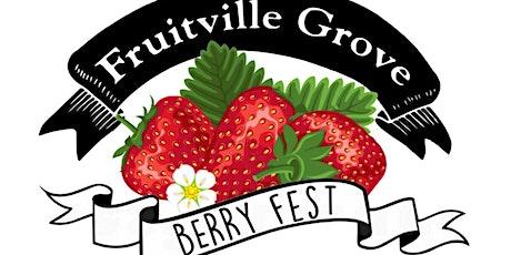 Fruitville Grove Berry Fest tickets