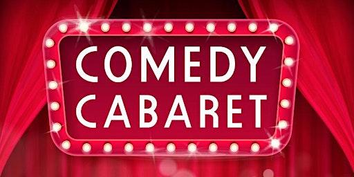 Comedy Cabaret February 22nd Show