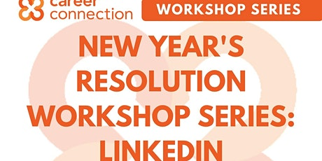 New Year's Resolution Workshop Series: LinkedIn tickets
