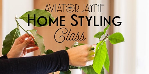 Home Styling Class