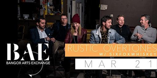 Rustic Overtones w/ SixFoxWhiskey at the Bangor Arts Exchange